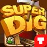Super Dig